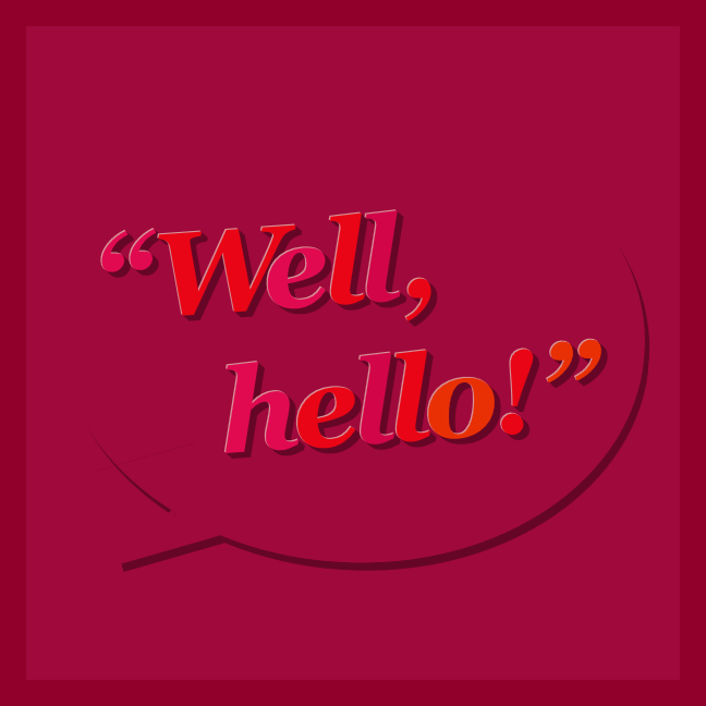 """Well, hello!"" in hot pink and candy colours, styled by CSS"
