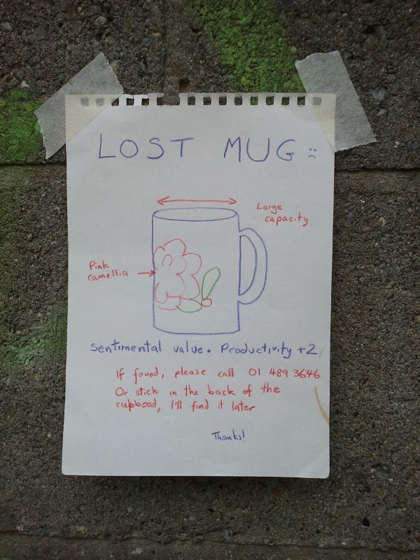 Tragic lost mug poster, mug had a large capacity, a pink camellia design, and sentimental value. Productivity plus two.